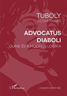 Tuboly Ádám Tamás - Advocatus diaboli - Quine és a modális logika