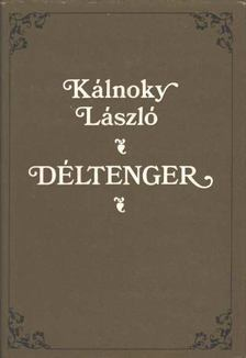 Kálnoky László - Déltenger [antikvár]