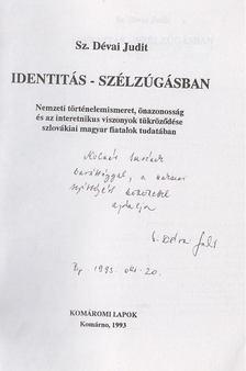 Sz. Dévai Judit - Identitás-szélzúgásban (dedikált) [antikvár]