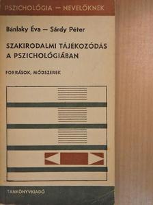 Bánlaky Éva - Szakirodalmi tájékozódás a pszichológiában [antikvár]