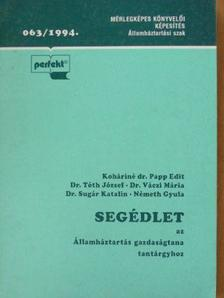 Dr. Sugár Katalin - Segédlet az Államháztartás gazdaságtana tantárgyhoz [antikvár]