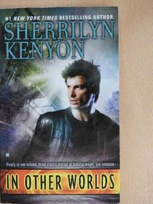 Sherrilyn Kenyon - In Other Worlds [antikvár]