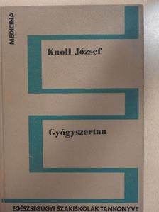 Knoll József - Gyógyszertan [antikvár]