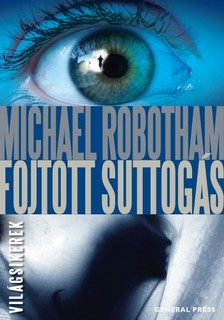 Michael Robotham - Fojtott suttogás [eKönyv: epub, mobi]