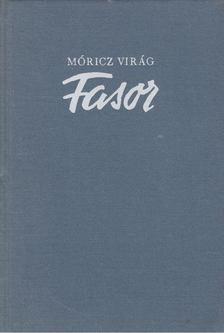 Móricz Virág - Fasor [antikvár]