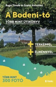 Bagó Tünde és Szalai Krisztián - A Bodeni-tó [eKönyv: epub, mobi]