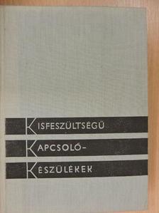 Csízy Tibor - Kisfeszültségű kapcsolókészülékek [antikvár]
