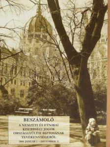 Dr. Belánszki Gyula - Beszámoló a nemzeti és etnikai kisebbségi jogok országgyűlési biztosának tevékenységéről 2000 [antikvár]