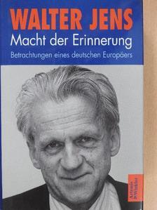Walter Jens - Macht der Erinnerung [antikvár]