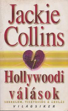 Jackie Collins - Hollywoodi válások [antikvár]