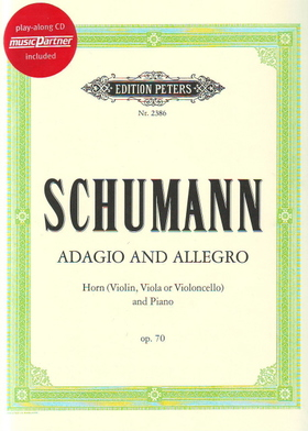 Schumann, Robert - ADAGIO AND ALLEGRO FOR HORN (VIOLIN, VIOLA OR VIOLONCELLO) & PIANO OP.70, PLAY-ALONG CD INCLUDED