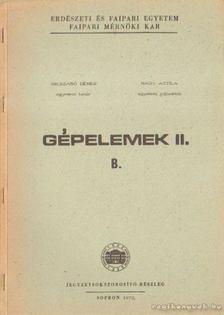 Nagy Attila, Dr. Szabó Dénes - Gépelemek II. B. [antikvár]