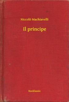 Niccolo Machiavelli - Il principe [eKönyv: epub, mobi]
