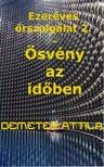 Attila Demeter - Ezeréves őrszolgálat 2. - Ösvény az időben [eKönyv: pdf, epub, mobi]