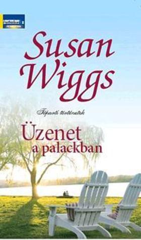 Susan Wiggs - Üzenet a palackban