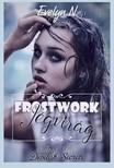 Evelyn N. - Frostwork - Jégvirág - Ördögi Titkok [eKönyv: epub, mobi]