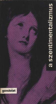 Wéber Antal - A szentimentalizmus [antikvár]