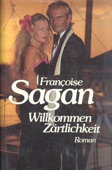 Francoise Sagan - Willkommen Zärtlichkeit [antikvár]