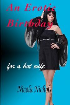 Nichols Nicola - An Erotic Birthday [eKönyv: epub, mobi]