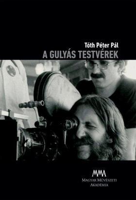 TÓTH PÉTER PÁL - A gulyás testvérek DVD melléklettel
