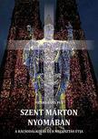 Pierre-Yves Fux - Szent Márton nyomában