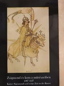 Marosi Ernő - Zsigmond és kora a művészetben [antikvár]