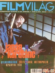 Bakács Tibor Settenkedő - Filmvilág 2001. július [antikvár]