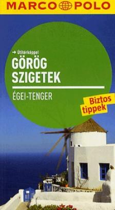 Görög Szigetek - Égei Tenger - Új Marco Polo
