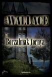 Edgar Wallace - Borzalmak tornya [eKönyv: epub, mobi]