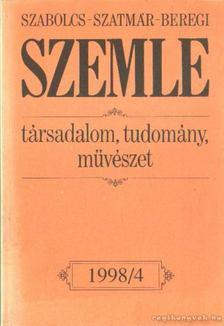 Mező András - Szabolcs-Szatmár-Beregi szemle 1998/4. [antikvár]