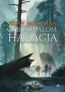 Brian McClellan - A birodalom haragja - A vér és lőpor istenei 2. [eKönyv: epub, mobi]