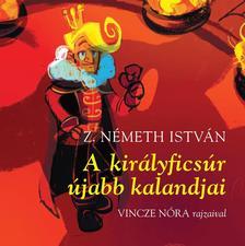 Z. Németh István - A királyficsúr újabb kalandjai