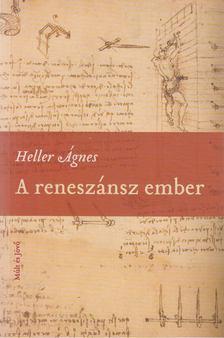 HELLER ÁGNES - A reneszánsz ember [antikvár]
