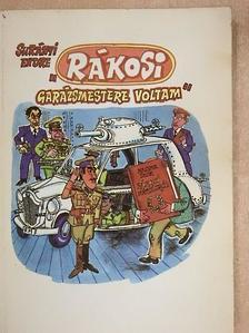 """Surányi Endre - """"Rákosi garázsmestere voltam"""" [antikvár]"""
