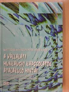 Makó Csaba - A vállalati munkaügyi kapcsolatok átalakuló mintái [antikvár]