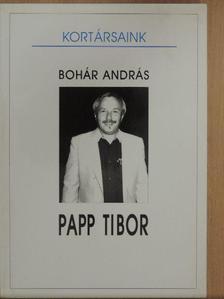 Bohár András - Papp Tibor [antikvár]