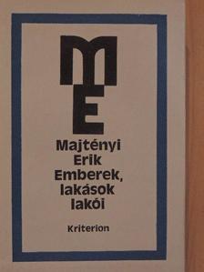 Majtényi Erik - Emberek, lakások lakói [antikvár]