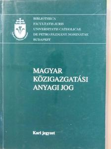 Christián László - Magyar közigazgatási anyagi jog [antikvár]