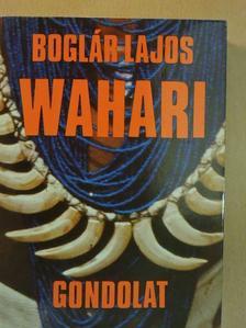 Boglár Lajos - Wahari [antikvár]