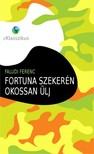 Faludi Ferenc - Fortuna szekerén okossan ülj [eKönyv: epub, mobi]