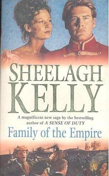 KELLY, SHEELAGH - Family of the Empire [antikvár]