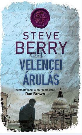 Steve Berry - A velencei árulás