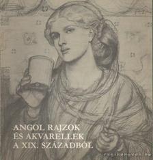 Szabó Katalin - Angol rajzok és akvarellek a XIX. századból [antikvár]