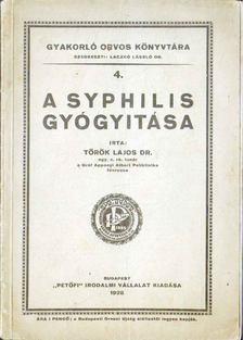 Török Lajos - A syphilis gyógyítása [antikvár]