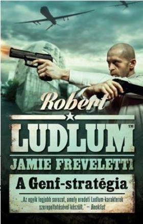 Robert Ludlum - A GENF-STRATÉGIA
