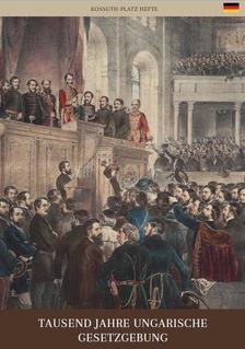 BERÉNYI MARIANN - Tausend jahre ungarische gesetzgebung