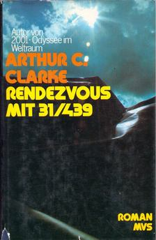 Arthur C. Clarke - Rendezvous mit 31/439 [antikvár]
