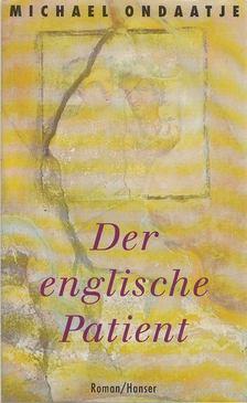 Michael Ondaatje - Der englische Patient [antikvár]