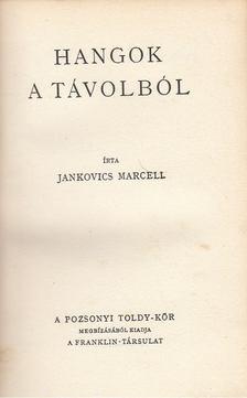 Jankovics Marcell - Hangok a távolból [antikvár]