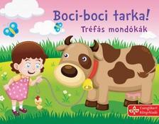 Bogos Katalin - Boci-boci tarka! - Tréfás mondókák